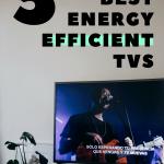 best energy efficient tvs
