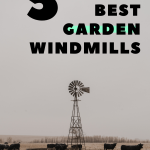 best garden windmills