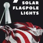 best solar flagpole lights